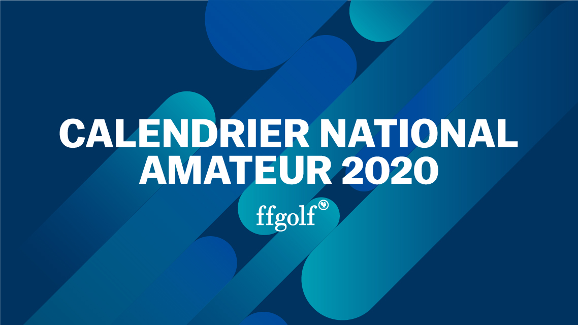 Ffgolf Calendrier 2021 Covid 19 : Modification du calendrier national amateur 2020